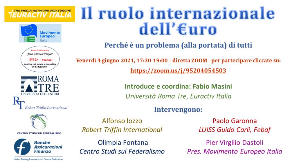 locandina evento zoom 04 06 2021 Il ruolo internazionale dell euro